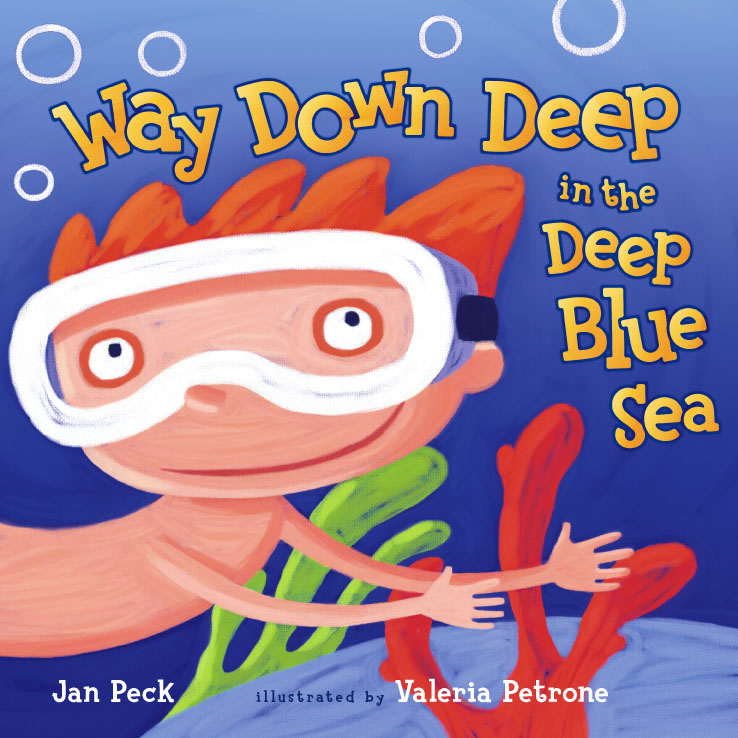 Way Down Deep in the Deep Blue Sea | Book by Jan Peck ...