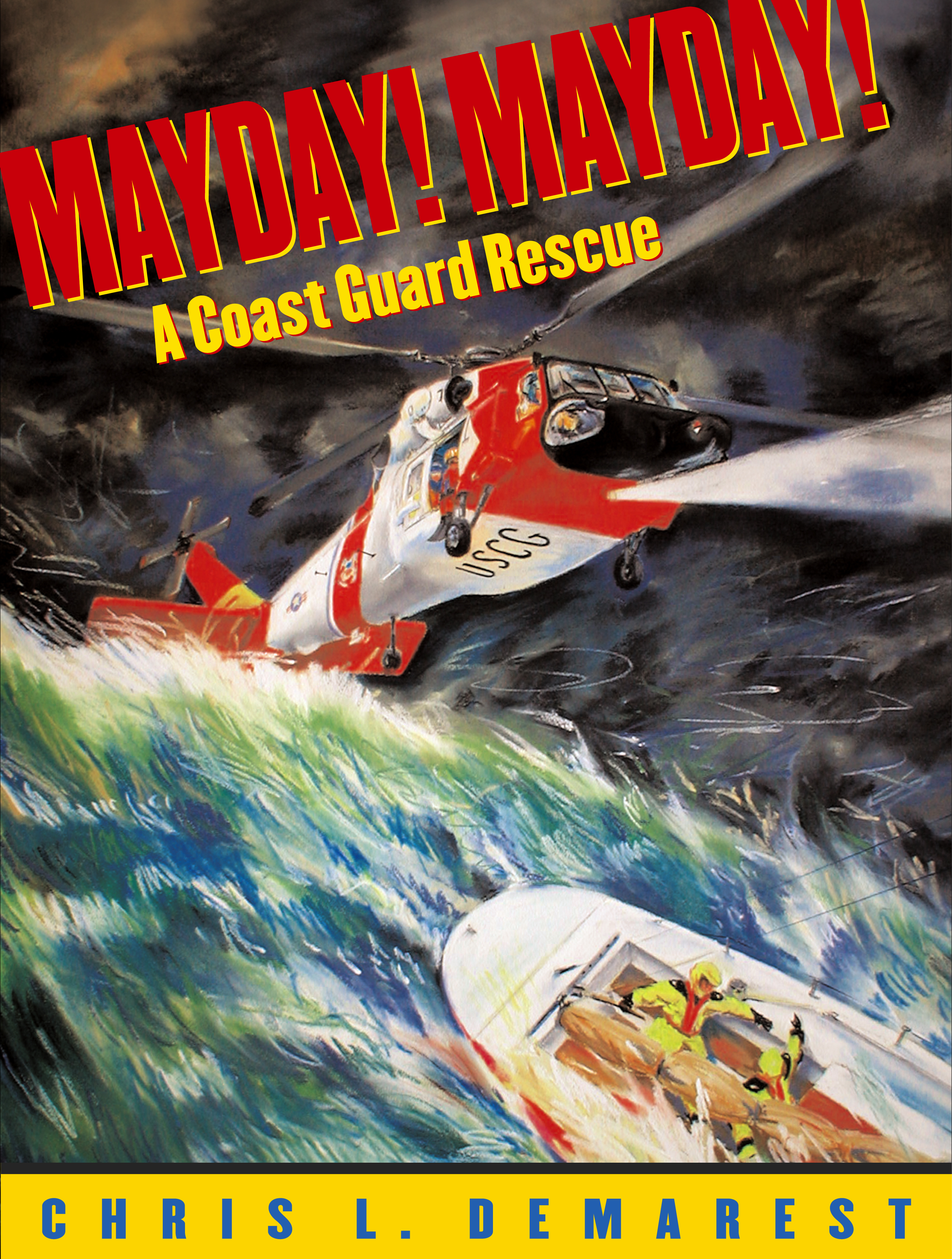 Mayday! Mayday! | Book by Chris L. Demarest | Official Publisher ...