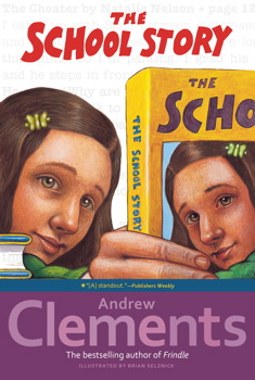 The School Story Book By Andrew Clements Brian Selznick