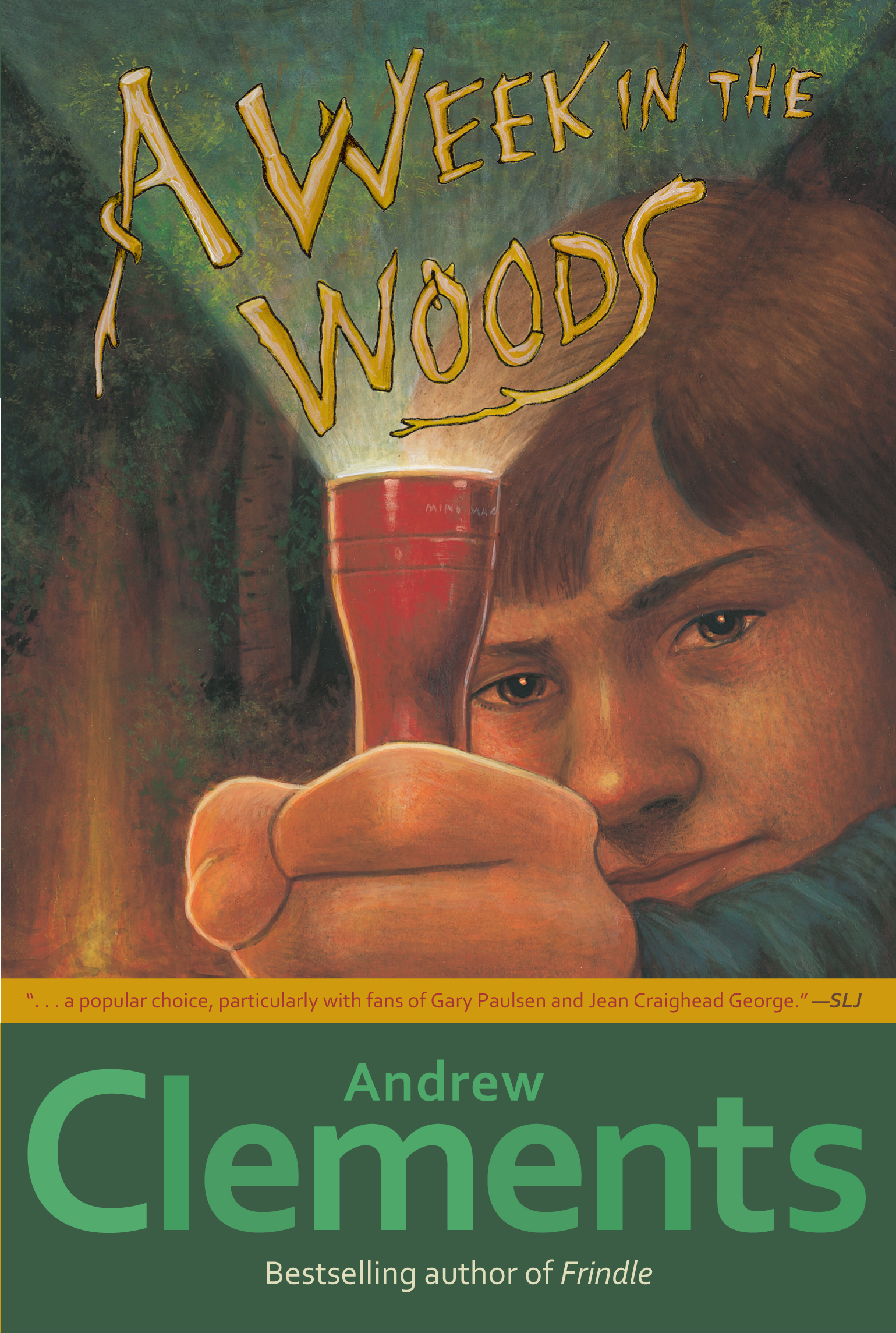 A week in the woods book by andrew clements official publisher cvr9780689858024 9780689858024 hr publicscrutiny Gallery