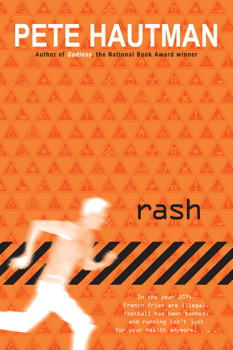 Rash | Book by Pete Hautman | Official Publisher Page