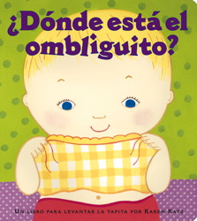 ¿Dónde está el ombliguito? (Where Is Baby's Belly Button?)