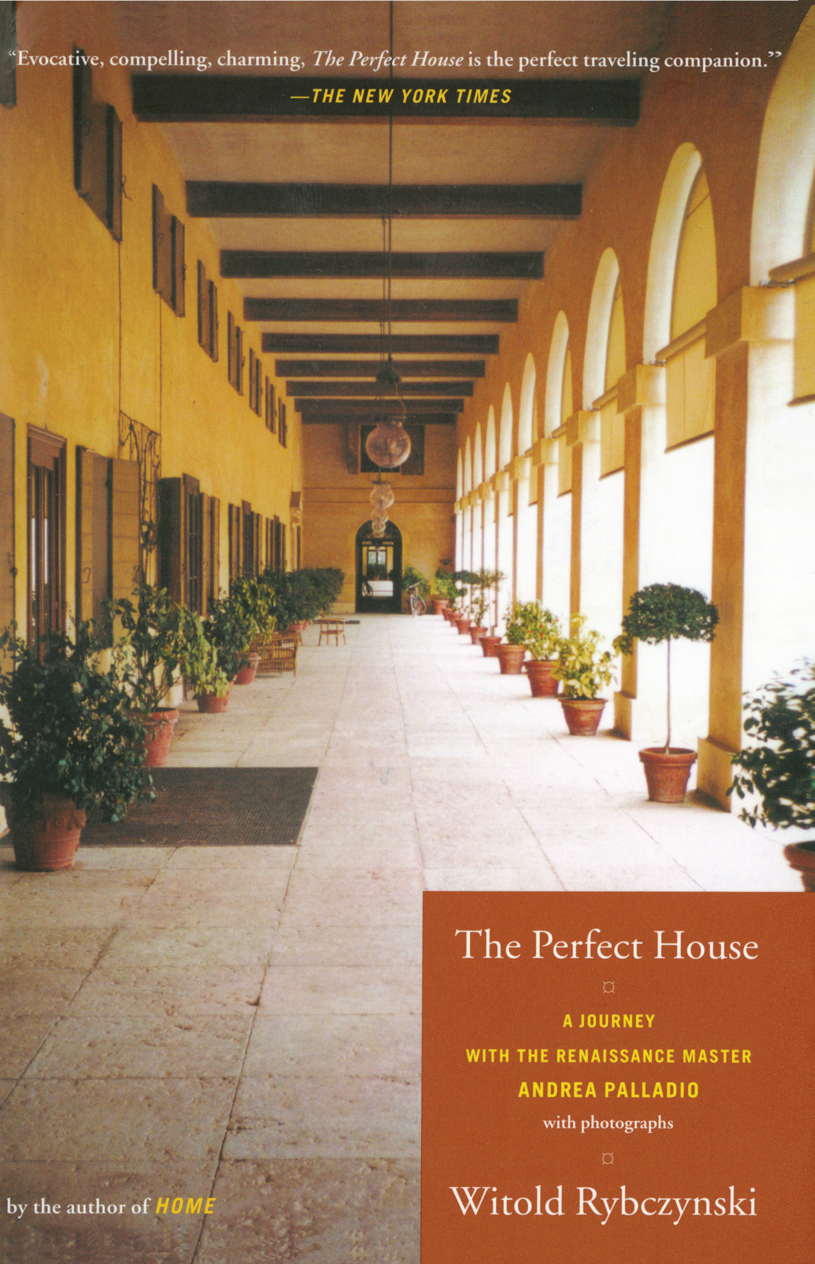 The perfect house book by witold rybczynski official publisher a journey with renaissance master andrea palladio fandeluxe Gallery
