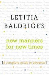 Buy Letitia Baldrige's New Manners for New Times