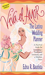 Buy Viva el amor: The Latino Wedding Planner, A Practical Guide for Arranging a Traditional Ceremony and a Fabulous Fiesta