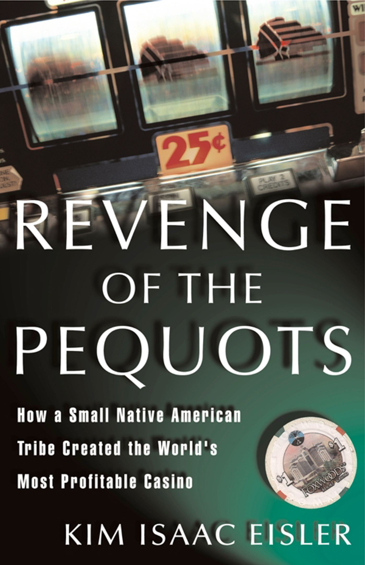 Revenge of the Pequots eBook by Kim Isaac Eisler | Official