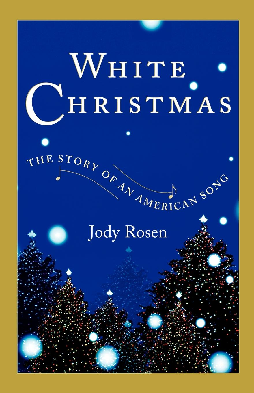 the story of an american song white christmas - White Christmas Song