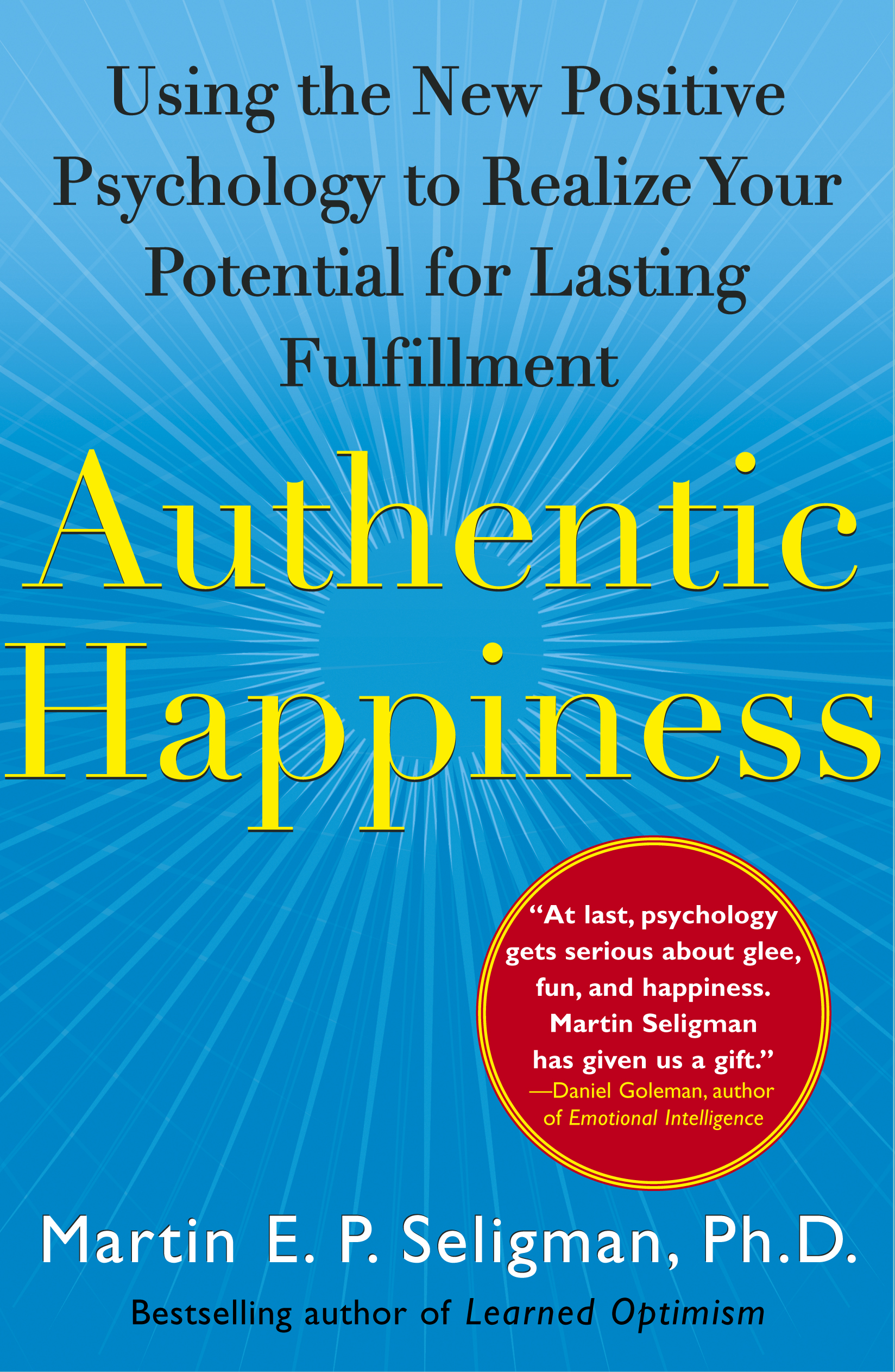 Authentic happiness book by martin e p seligman official cvr9780743222983 9780743222983 hr fandeluxe Gallery