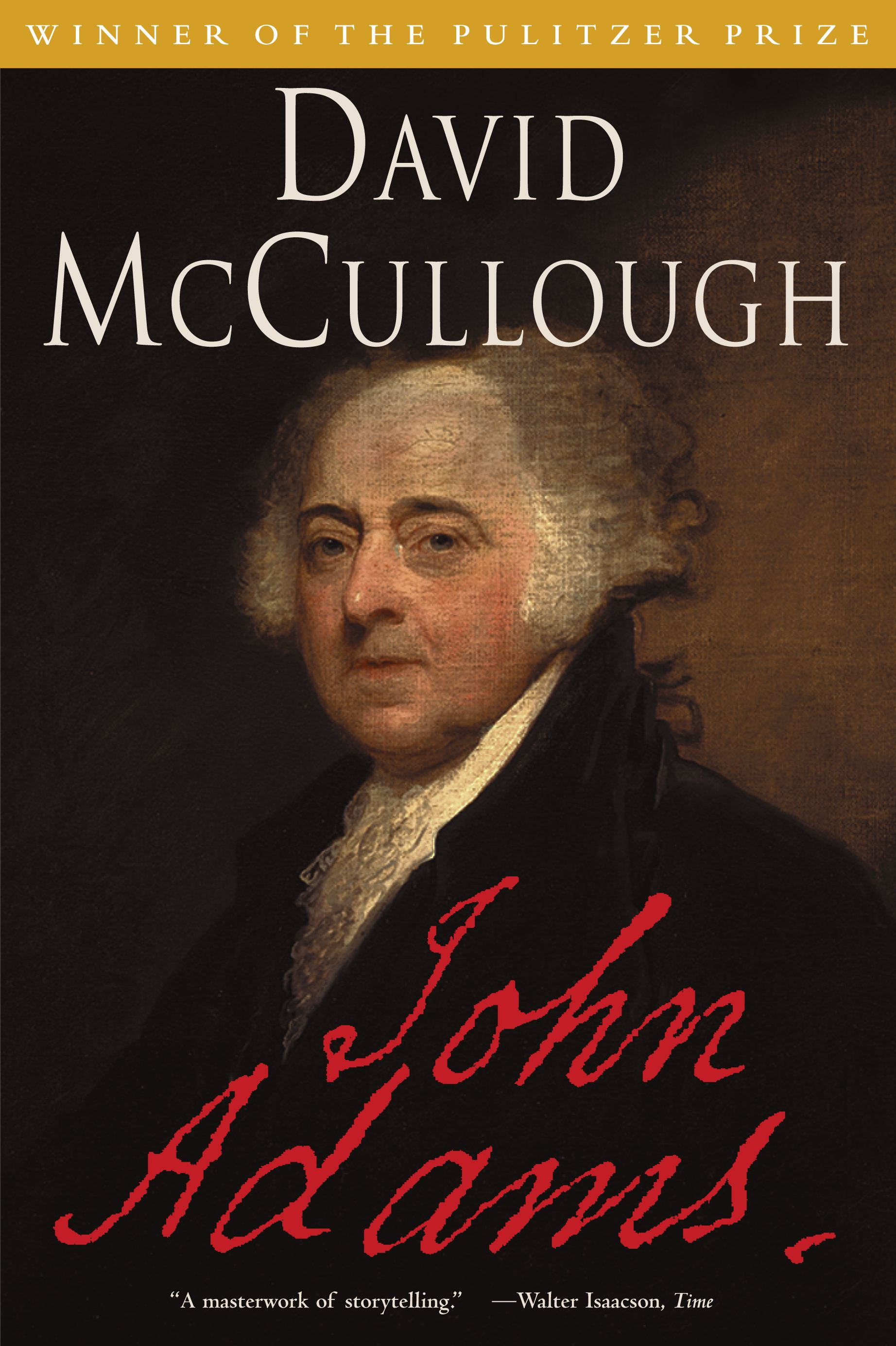 John Adams | Book by David McCullough | Official Publisher