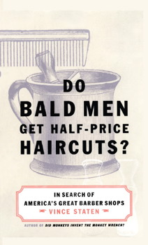Do Bald Men Get Half-Price Haircuts?