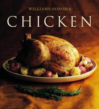 The Williams-Sonoma Collection: Chicken