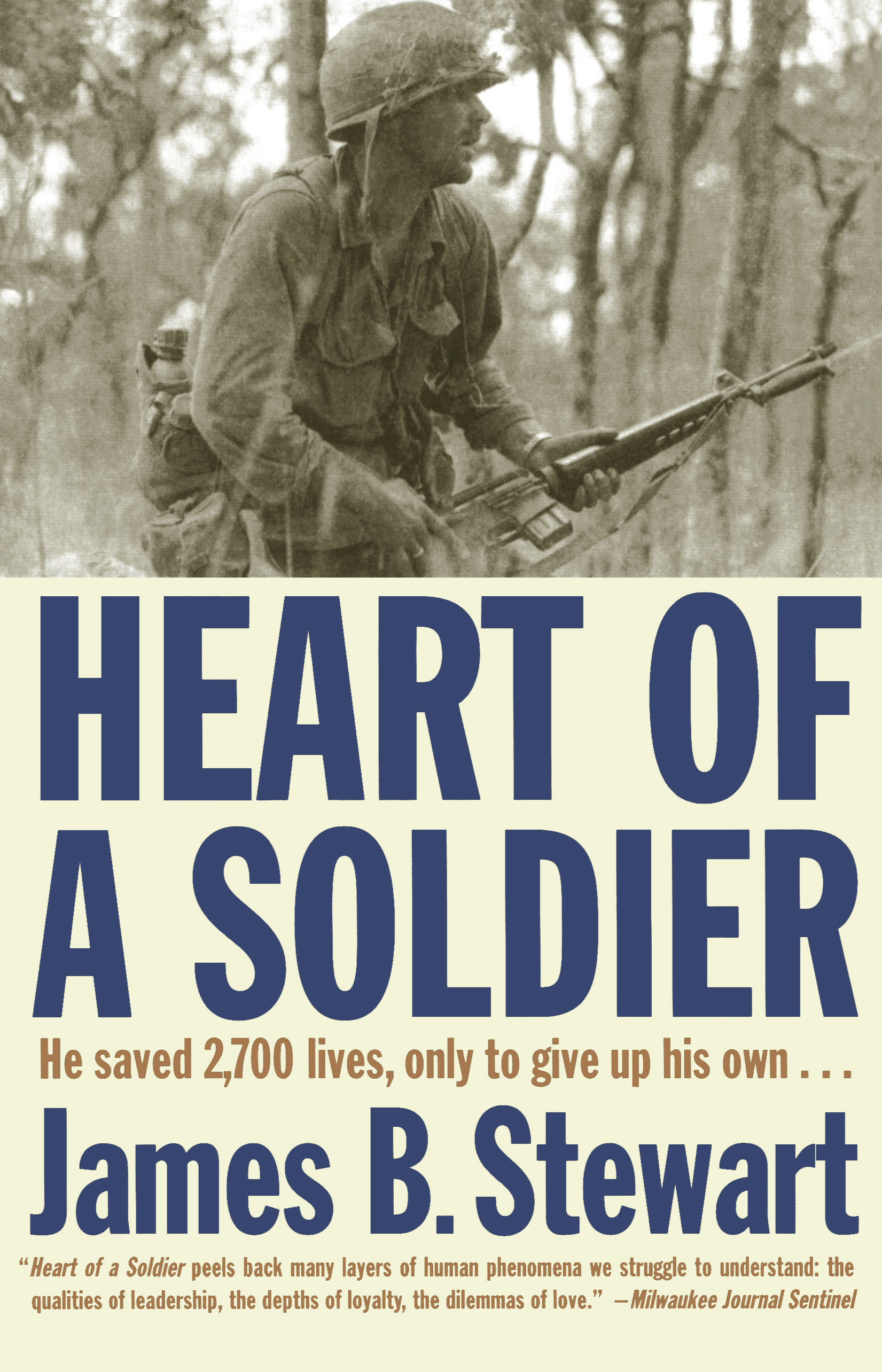 Heart Of A Soldier Book By James B Stewart Official