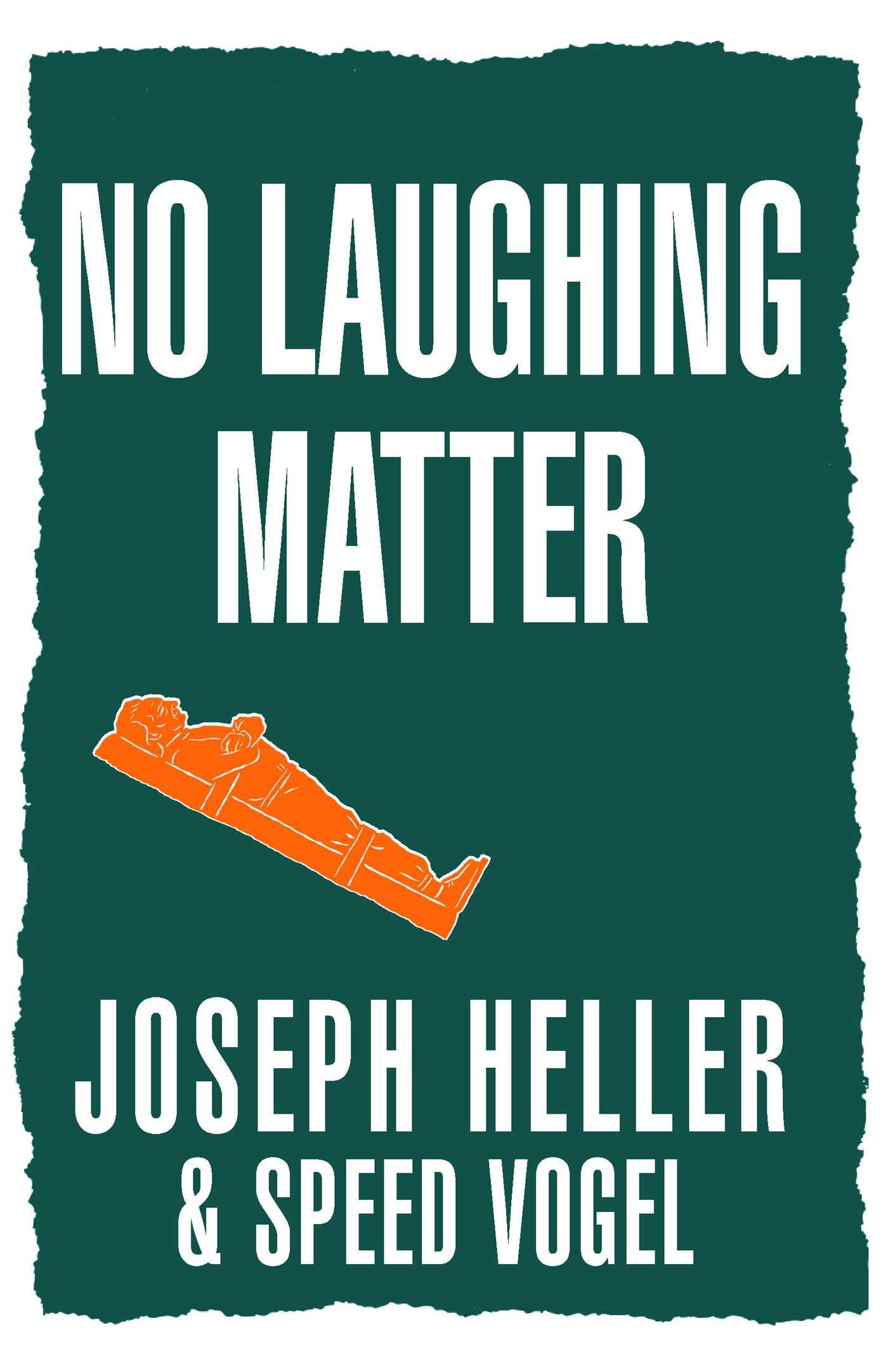 No laughing matter book by joseph heller speed vogel official cvr9780743247177 9780743247177 hr no laughing matter fandeluxe Gallery