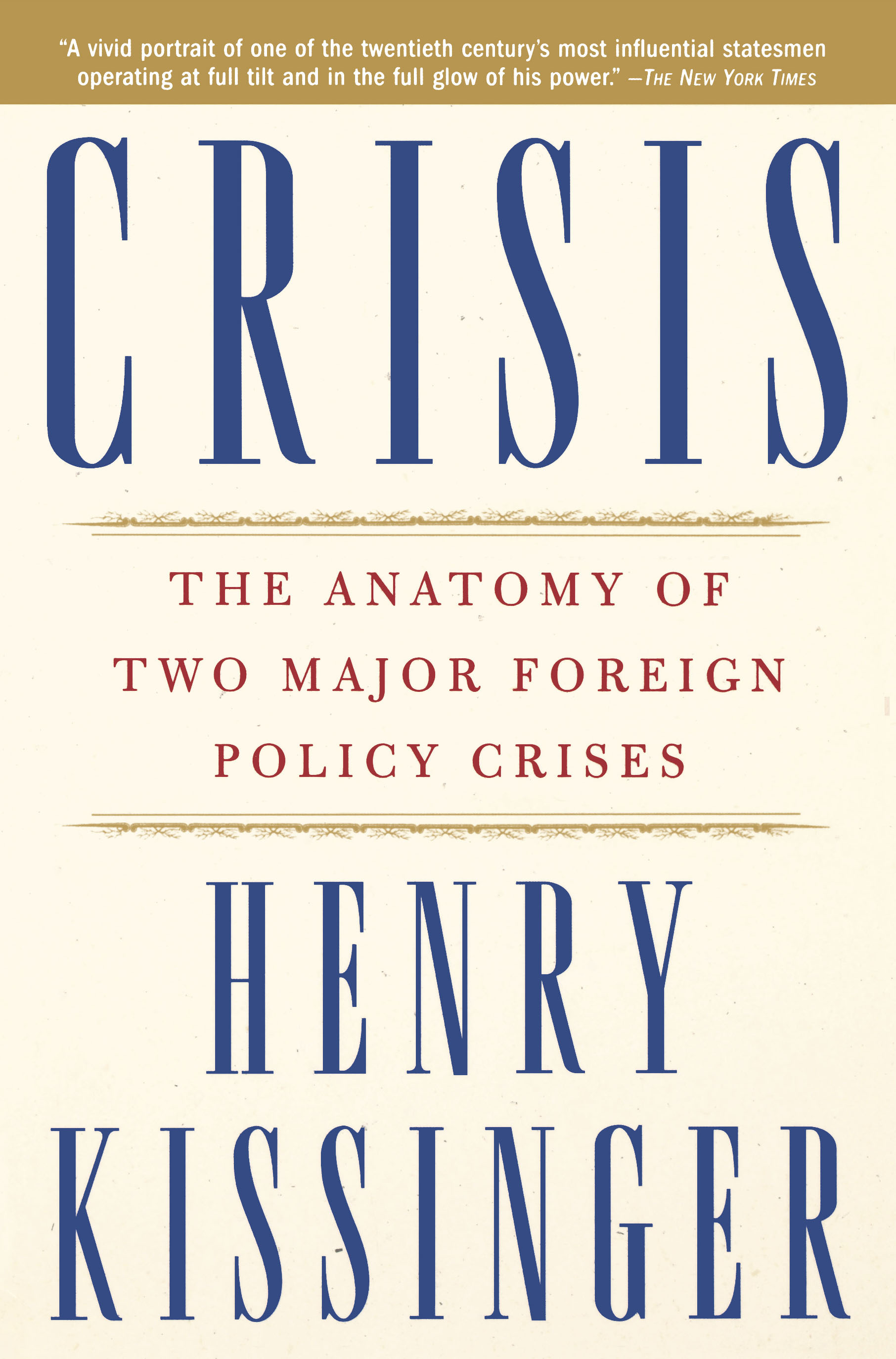 Crisis | Book by Henry Kissinger | Official Publisher Page