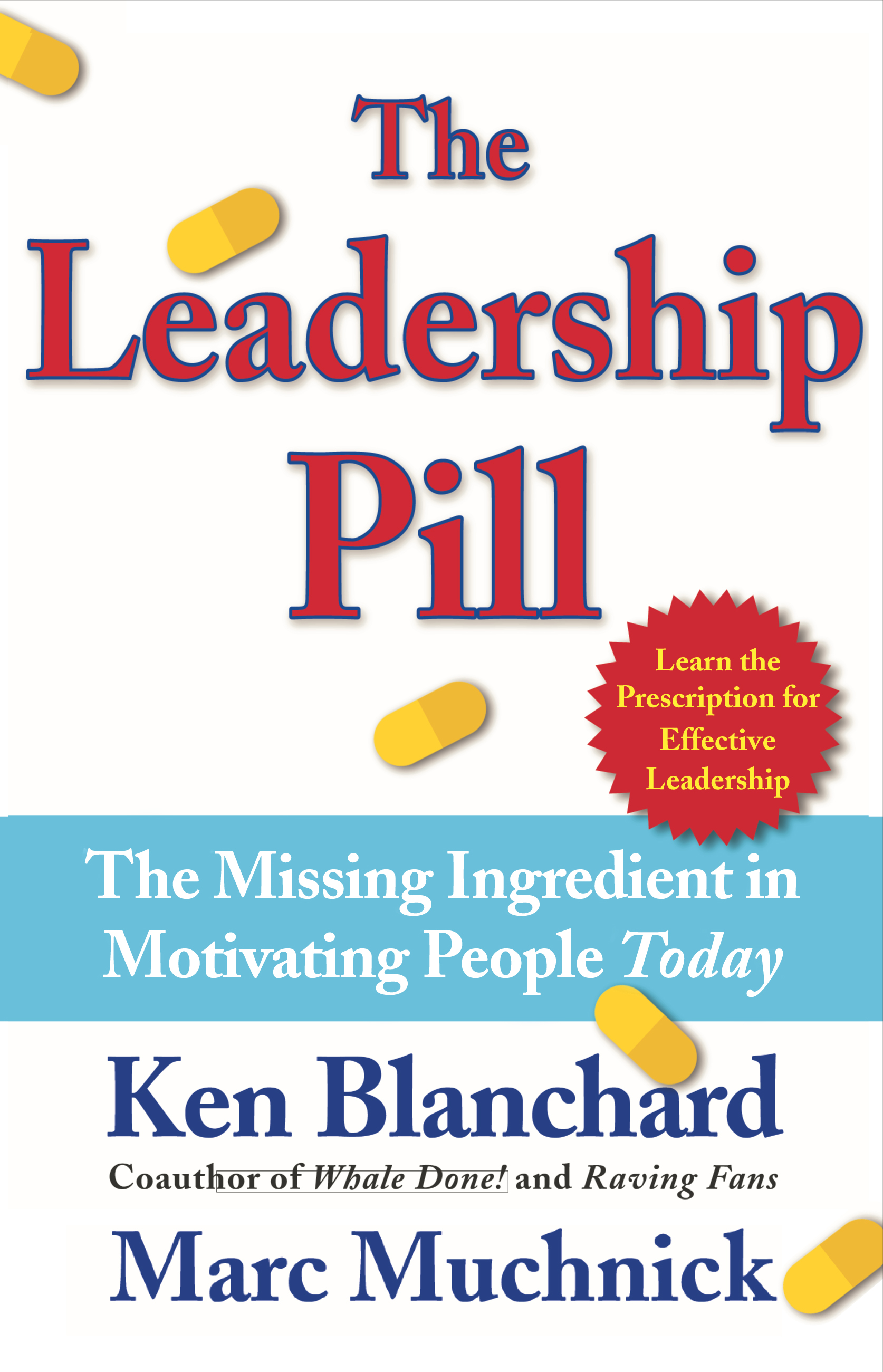 The leadership pill book by kenneth blanchard marc muchnick cvr9780743250016 9780743250016 hr the leadership pill fandeluxe Image collections