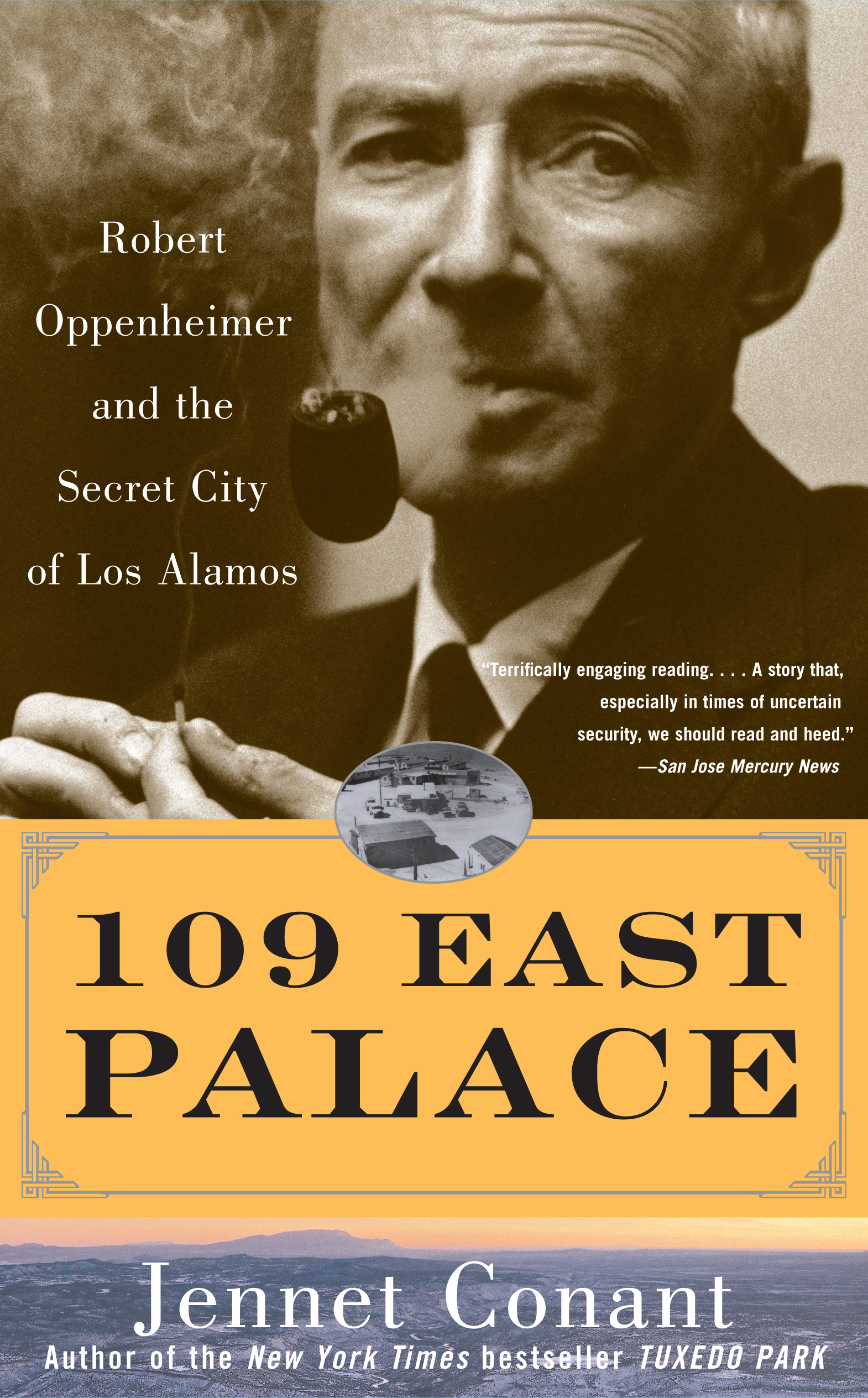 Robert Oppenheimer and the Secret City of Los Alamos. 109 East Palace