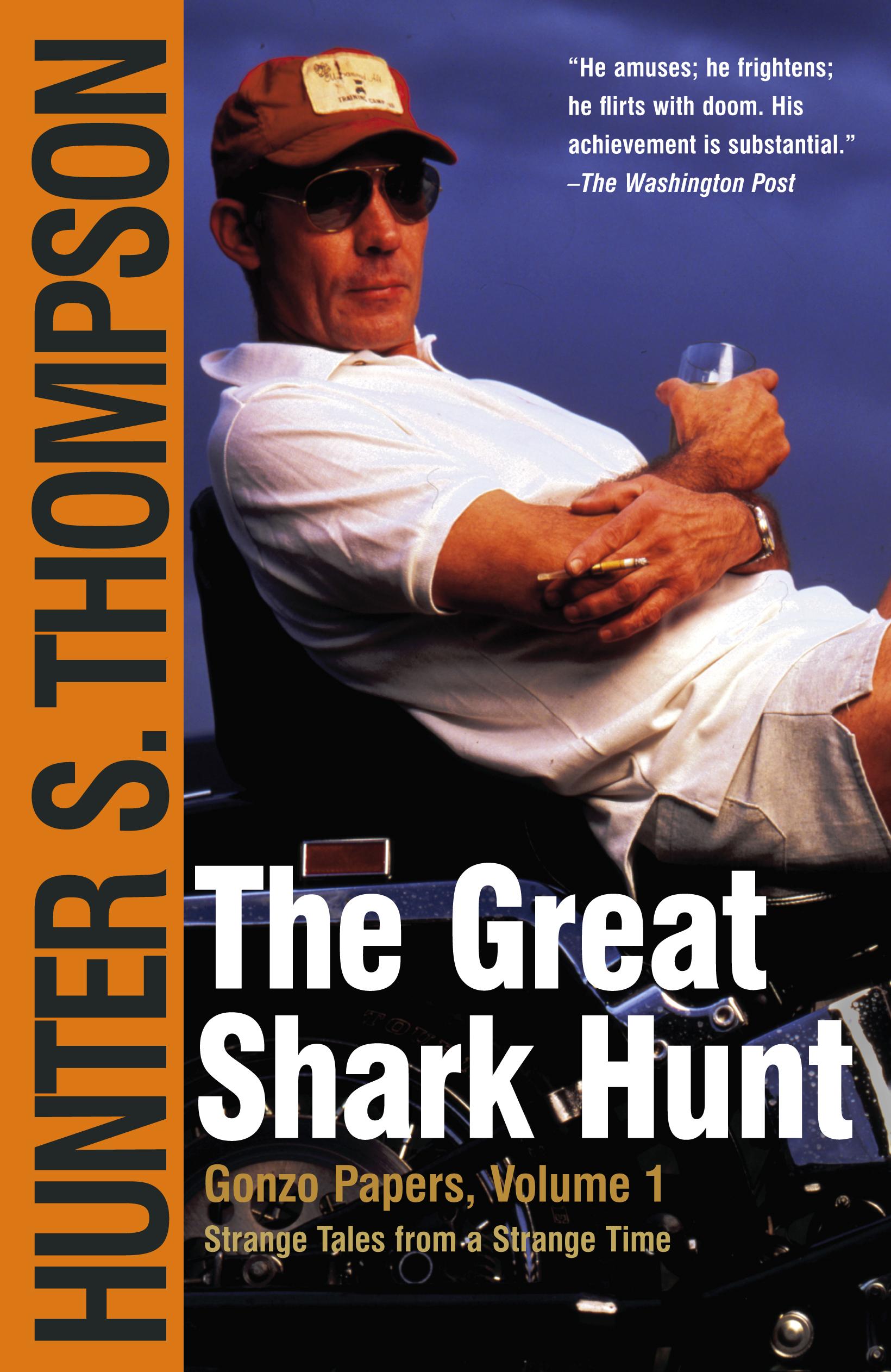the great shark hunt book by hunter s thompson official  cvr9780743250450 9780743250450 hr