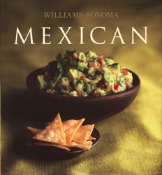 Williams-Sonoma Collection: Mexican