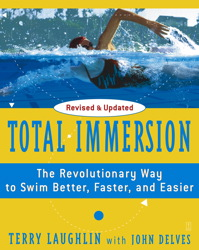 Buy Total Immersion:The Revolutionary Way To Swim Better, Faster, and Easier