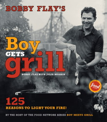 Buy Bobby Flay's Boy Gets Grill: 125 Reasons to Light Your Fire!
