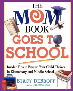 The Mom Book Goes to School