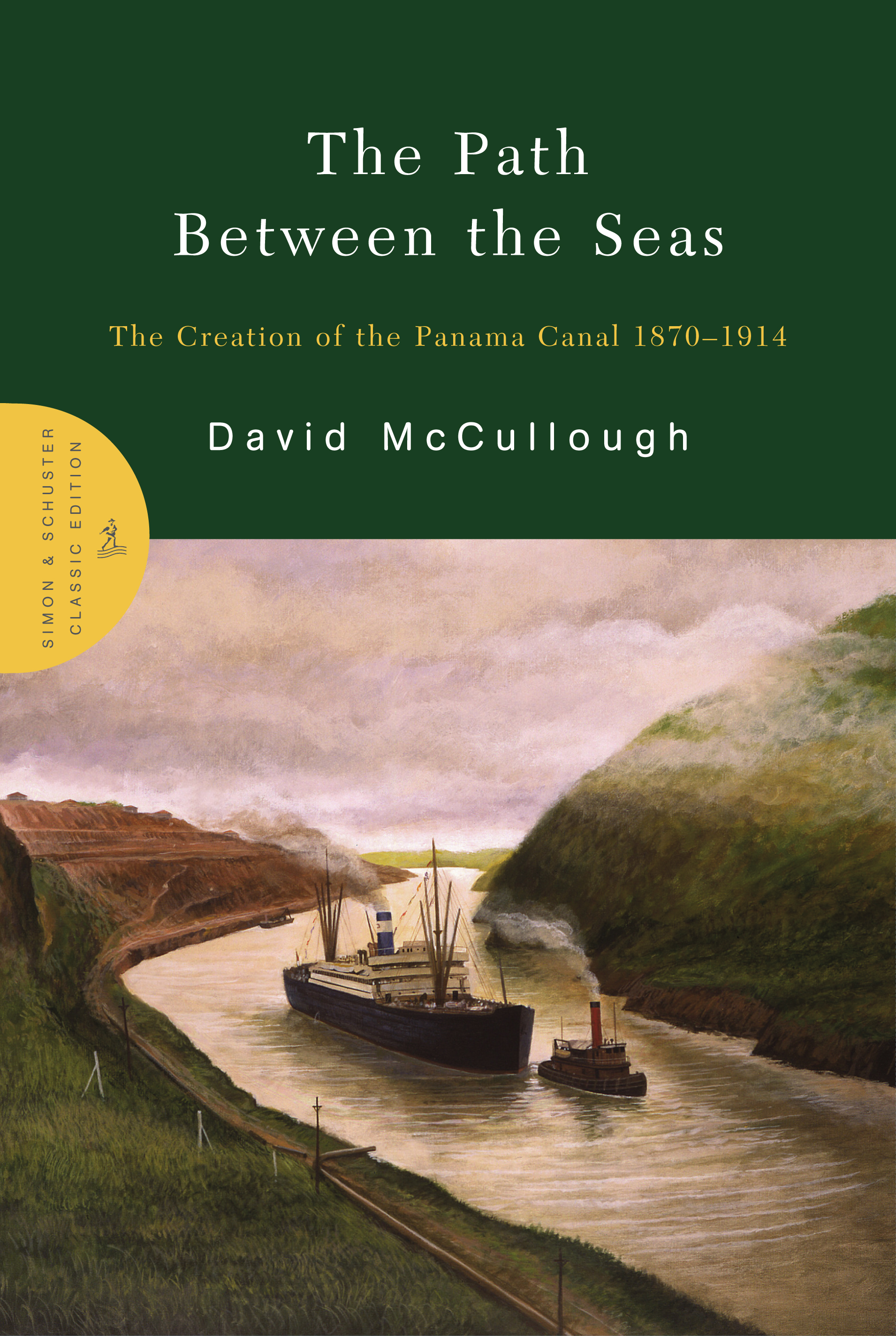 the path between the seas book by david mccullough official  the path between the seas book by david mccullough official publisher page simon schuster