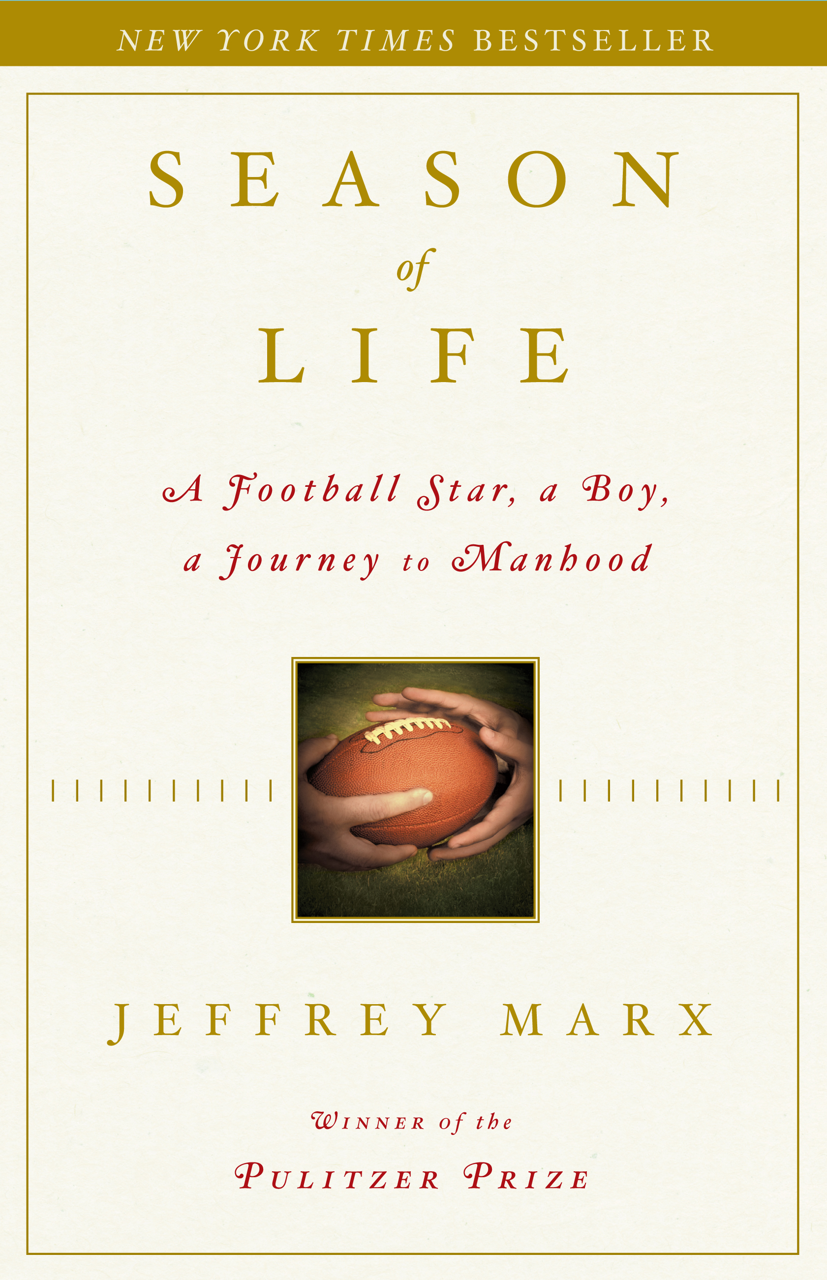 Season of Life | Book by Jeffrey Marx | Official Publisher