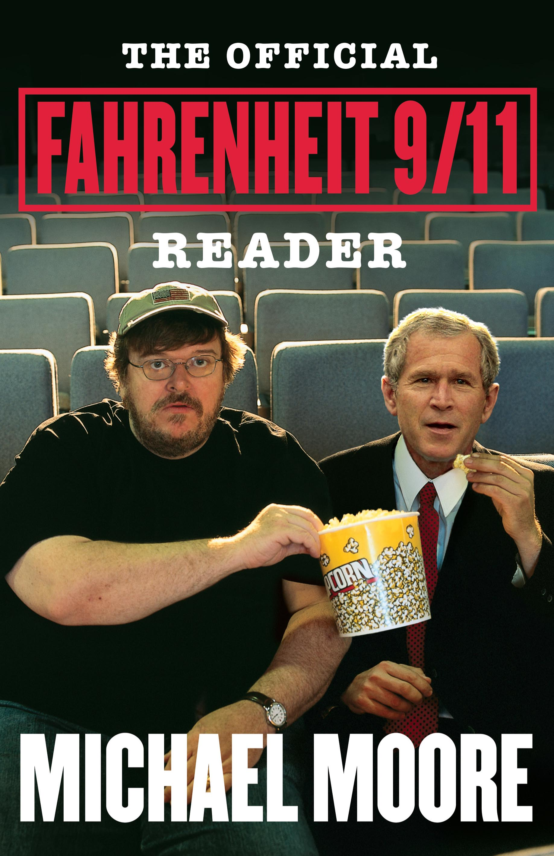 The Official Fahrenheit 9 11 Reader Book By Michael