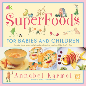 Buy Superfoods: For Babies and Children