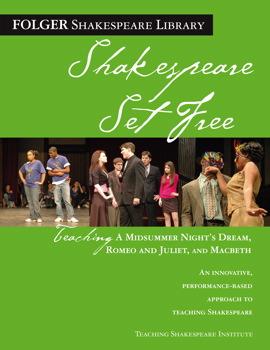 Teaching Romeo & Juliet, Macbeth & Midsummer Night