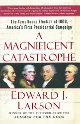 A Magnificent Catastrophe