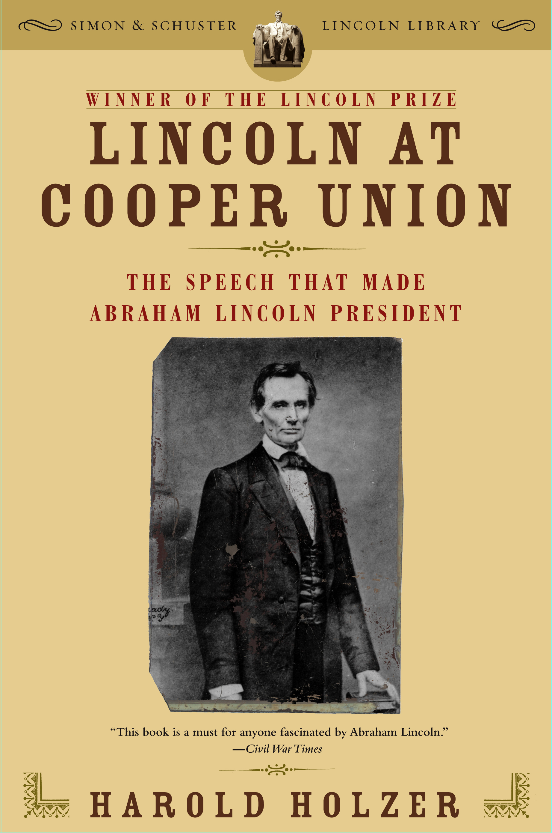 Lincoln at Cooper Union | Book by Harold Holzer | Official Publisher ...