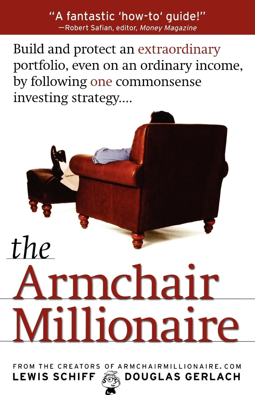 The Armchair Millionaire | Book by Lewis Schiff, Douglas ...