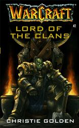 Warcraft: Lord of the Clans book cover