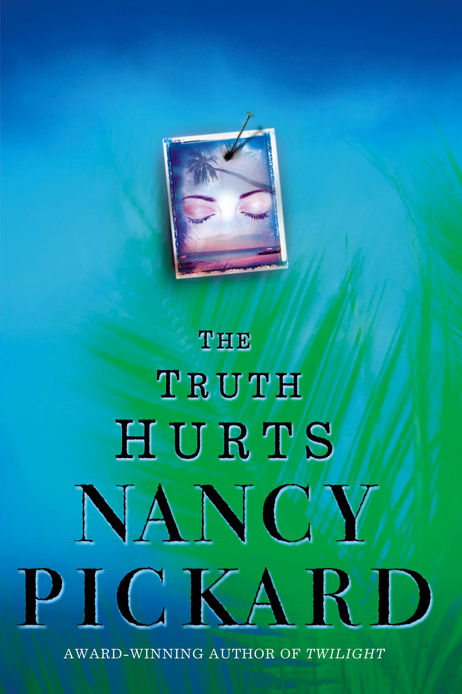 The Truth Hurts Ebook By Nancy Pickard Official border=