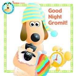 Good Night, Gromit!