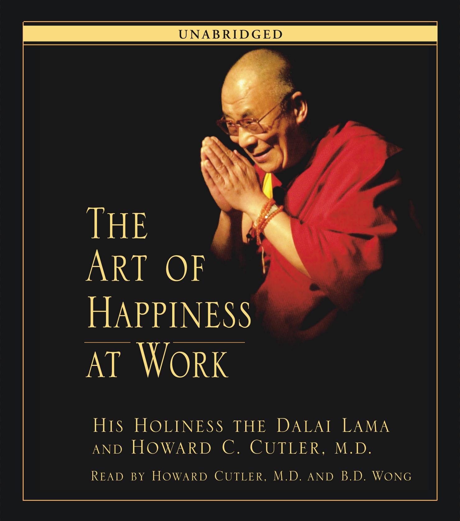 The Art Of Happiness At Work Audiobook On Cd By His border=