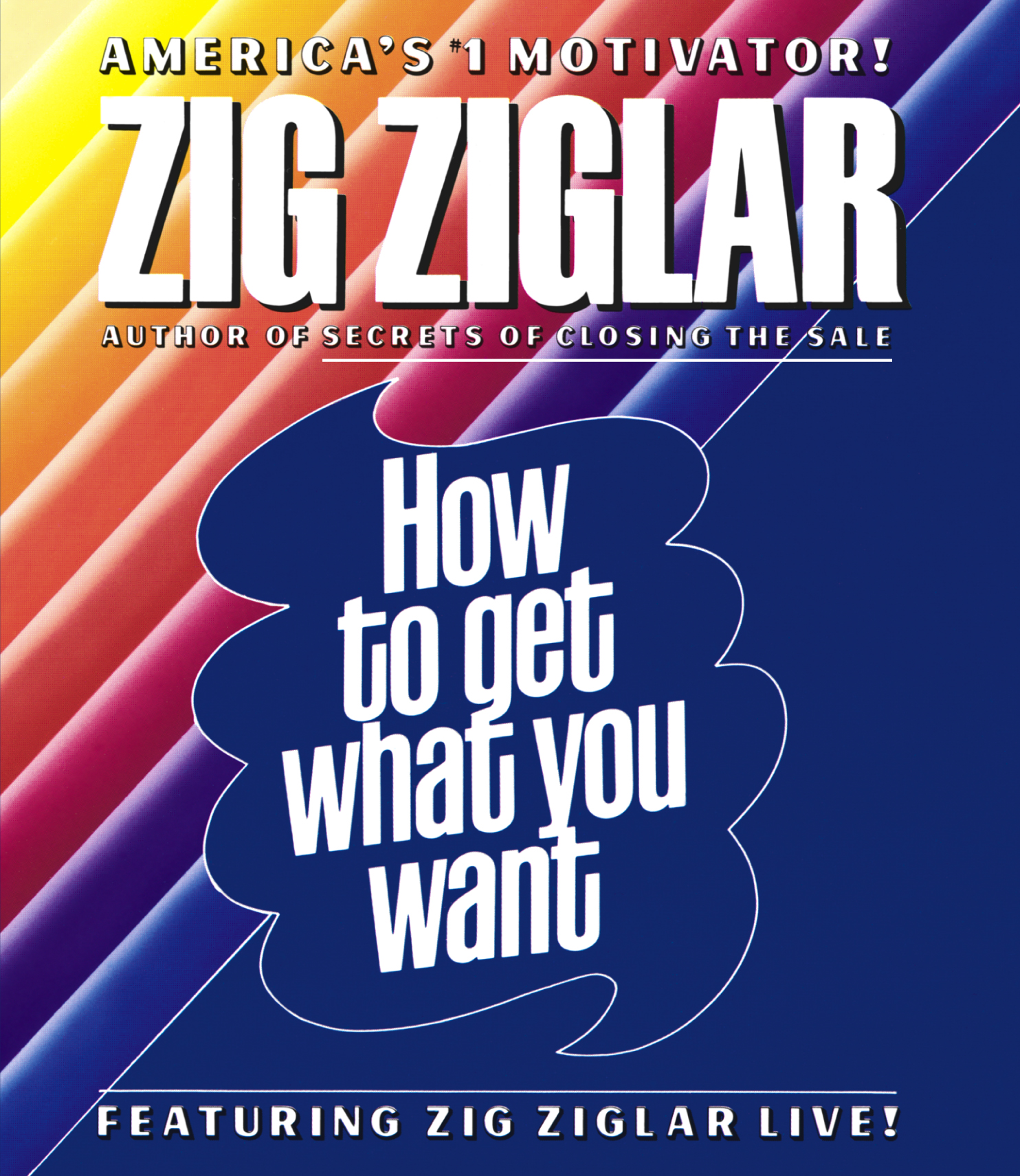 How to get what you want 74