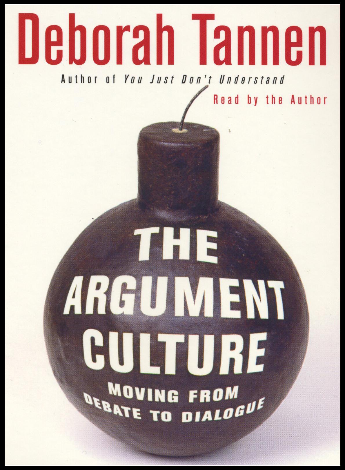 Rhetorical Analysis on Deborah Tannen's Argument Culture