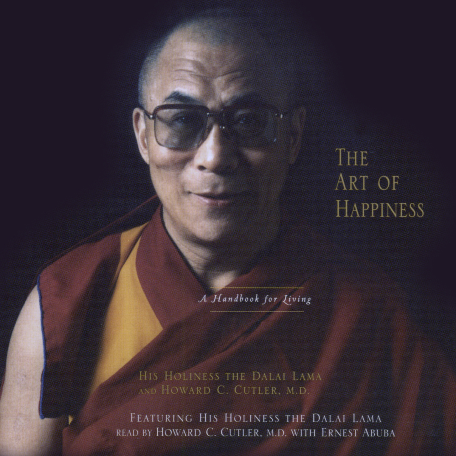 The Art Of Happiness Audiobook By His Holiness The Dalai border=