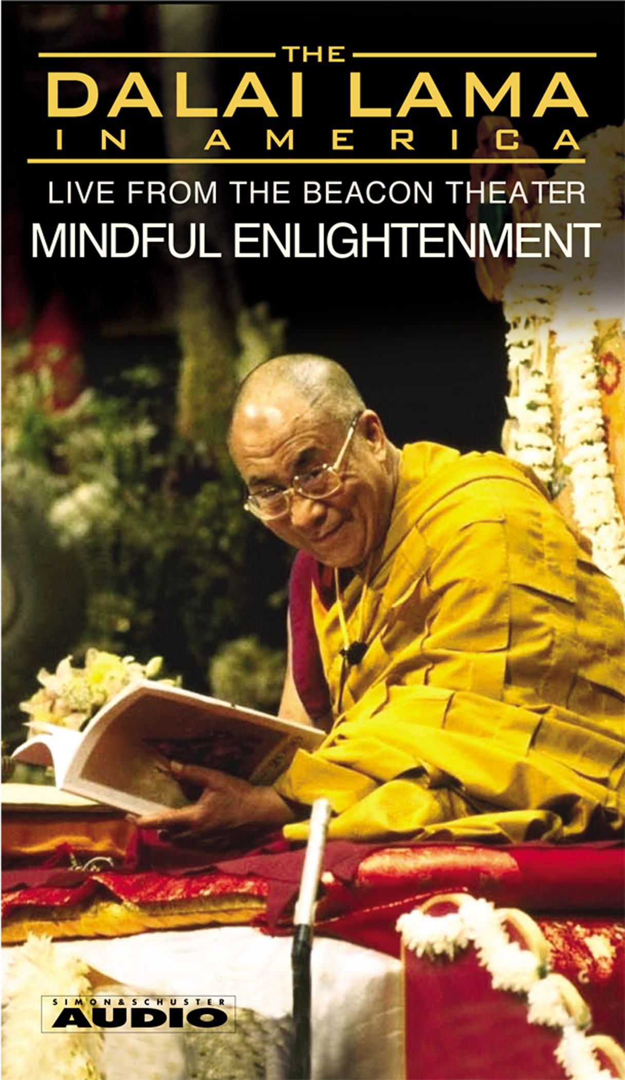 The Dalai Lama in America :Mindful Enlightenment Audiobook