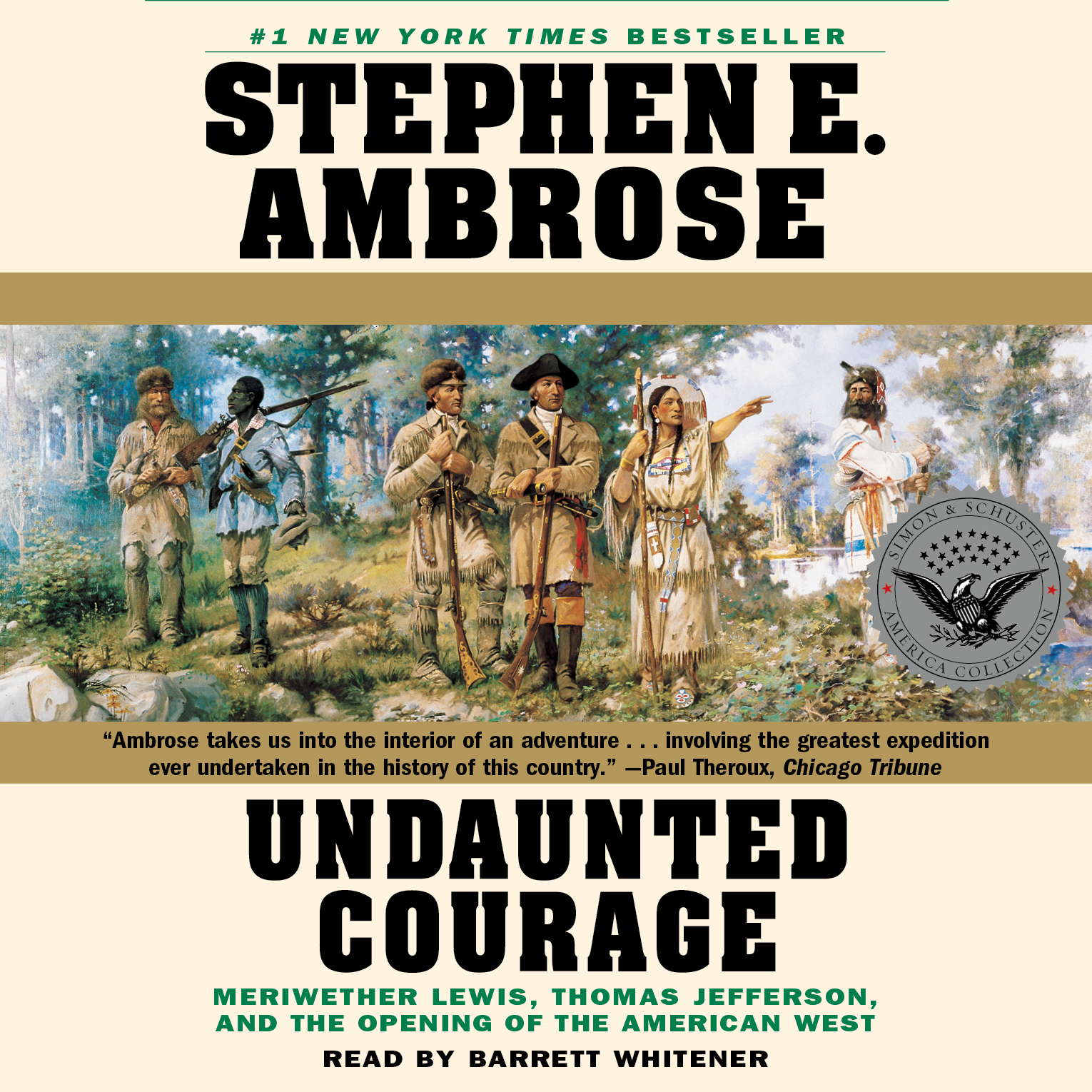 Book Cover Image (jpg): Undaunted Courage. Unabridged Audio Download  9780743550956