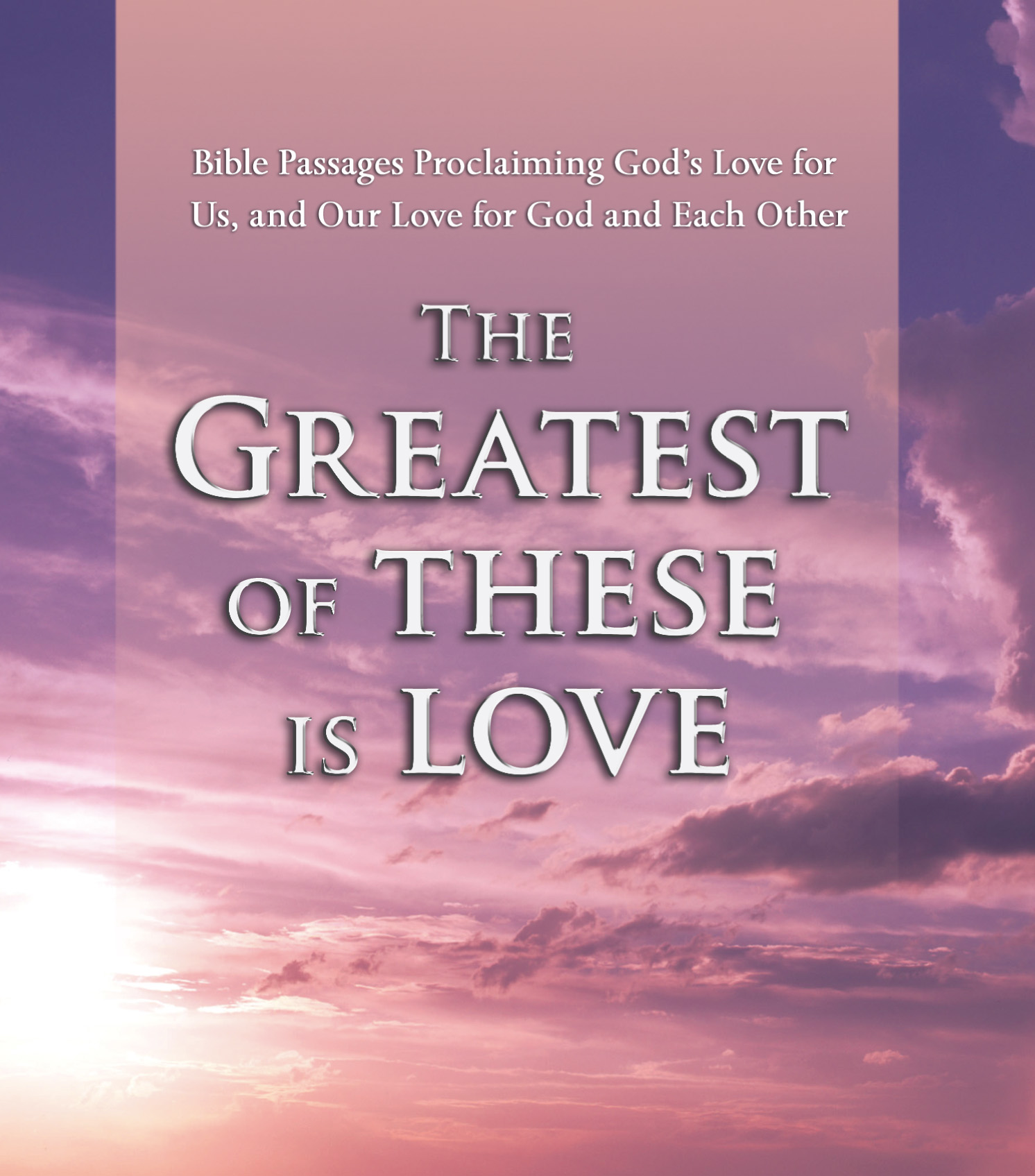 In Love God Each Other: The Greatest Of These Is Love Audiobook By Various