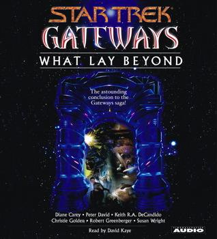 Gateways Book Seven: What Lay Beyond