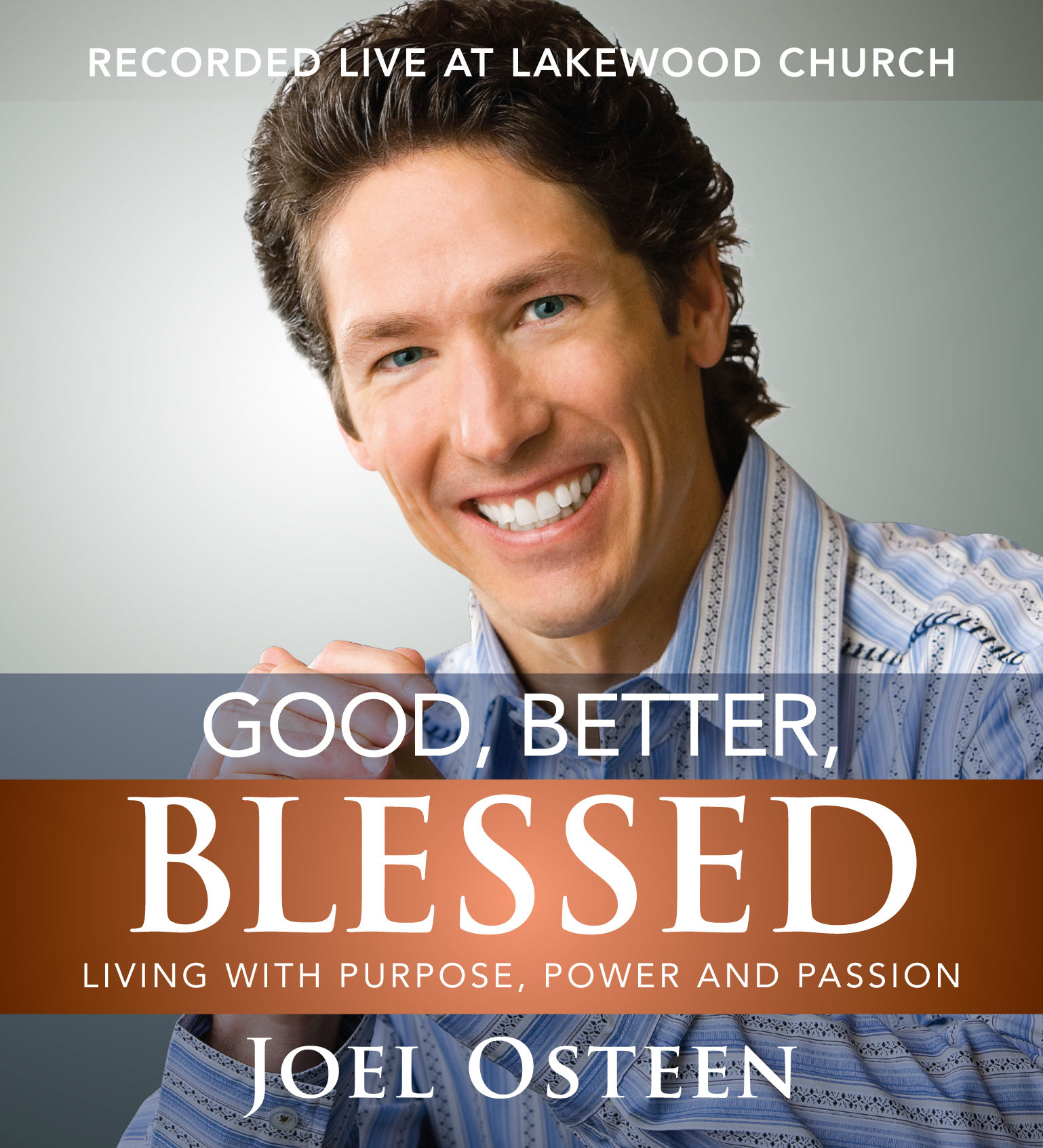 Good, Better, Blessed Audiobook by Joel Osteen | Official