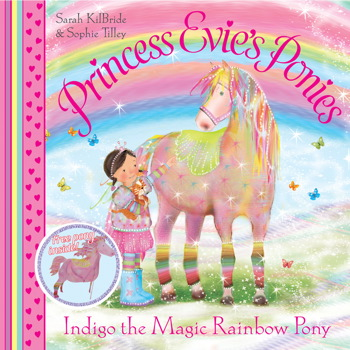 Princess Evie's Ponies: Indigo the Magic Rainbow Pony