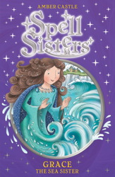 Spell Sisters: Grace the Sea Sister