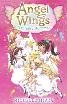 Birthday Surprise (Angel Wings) Michelle Misra