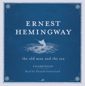 The Old Man and the Sea UNABRIDGED Audio CD Audiobook on CD by