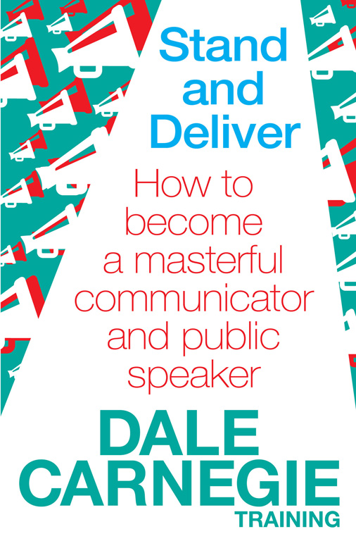 Stand And Deliver Ebook By Dale Carnegie Training Official